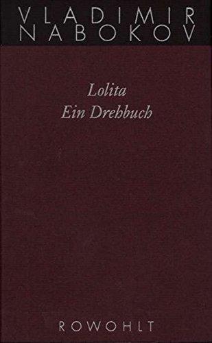 Lolita: Ein Drehbuch (Nabokov: Gesammelte Werke, Band 15)