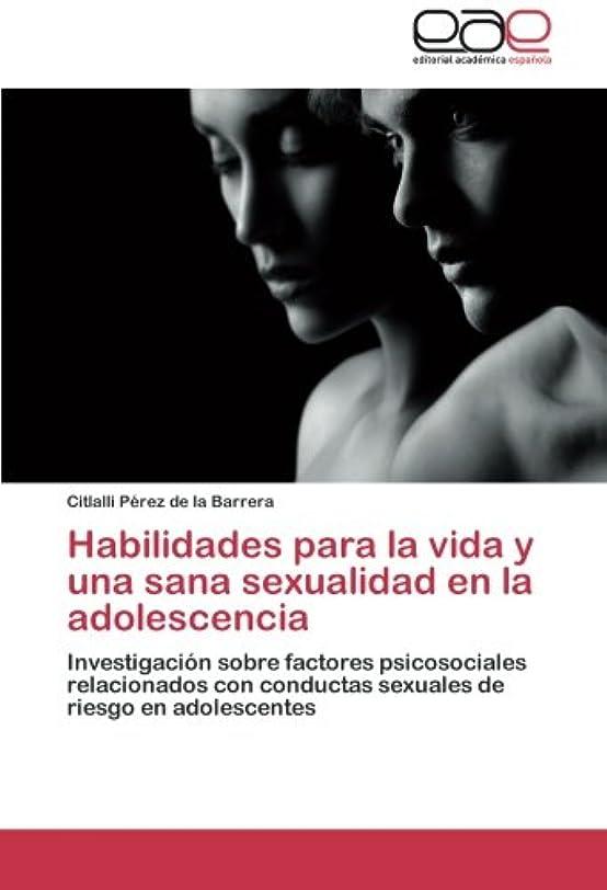 うん暴行手つかずのHabilidades Para La Vida y Una Sana Sexualidad En La Adolescencia