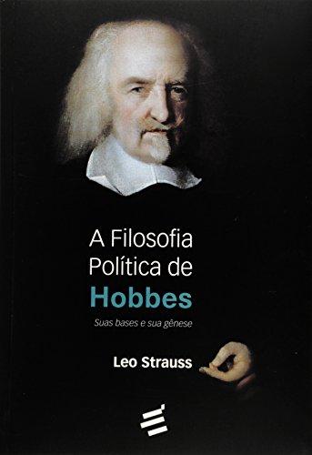 A Filosofia Política de Hobbes. Suas Bases e Sua Gênese