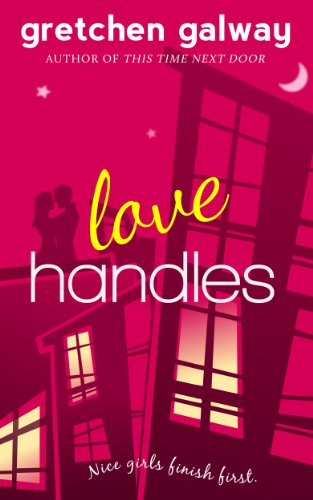 Love Handles (A Romantic Comedy) (Oakland Hills Book 1)