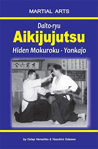 Daito-ryu Aikijujutsu: Hiden Mokuroku – Yonkajo (English Edition)