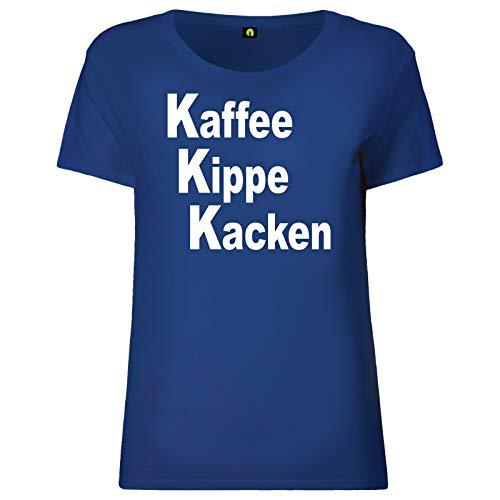 Kaffee Kippe Kacken Damen T-Shirt | Guten Morgen | Arbeit | Zigarette | Alkohol Blau S