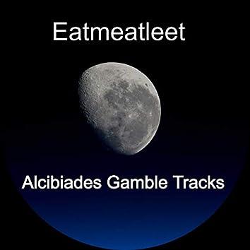 Alcibiades Gamble Tracks