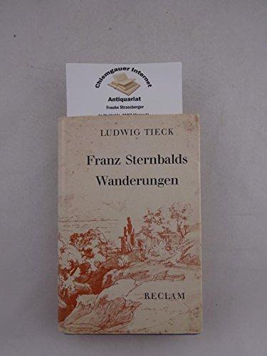 Franz Sternbalds Wanderungen. Studienausgabe. Mit 16 Bildtafeln. Hrsg. von Alfred Anger.