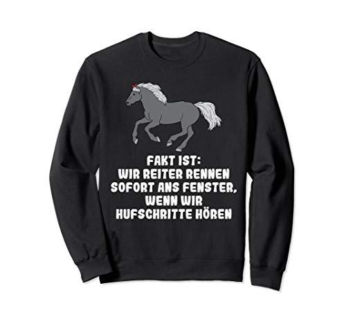 Fakt ist Hufschritte Reiten Reiterin Pferd Pony Pferdehof Sweatshirt