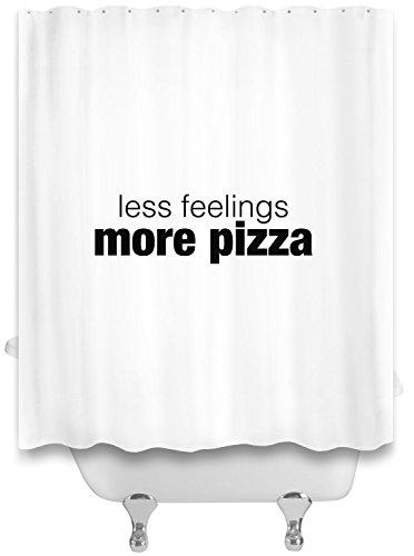 Less feelings, more pizza Duschvorhänge