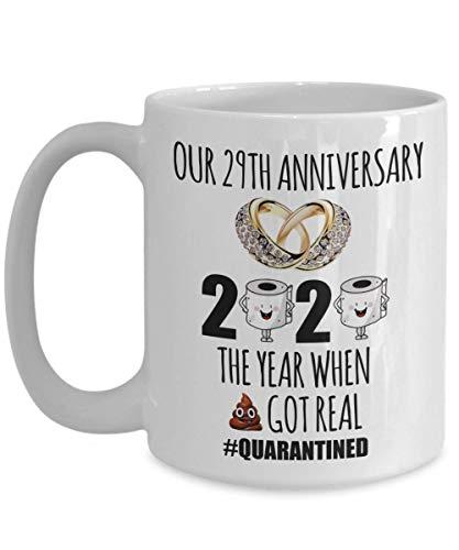 N\A Taza en cuarentena de 29th Anniversary Shit Got Real, Divertido Regalo Personalizado para Esposa, Esposo, Anillos de Boda, año 2020, Taza de café de Papel higiénico en cuarentena