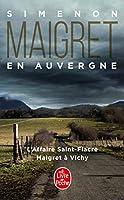Maigret en Auvergne: L'Affaire Saint-Fiacre; Maigret a Vichy