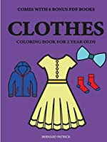 Coloring Books for 2 Year Olds (Clothes)