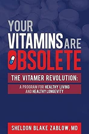 Your Vitamins Are Obsolete