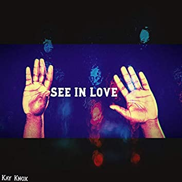 See in Love