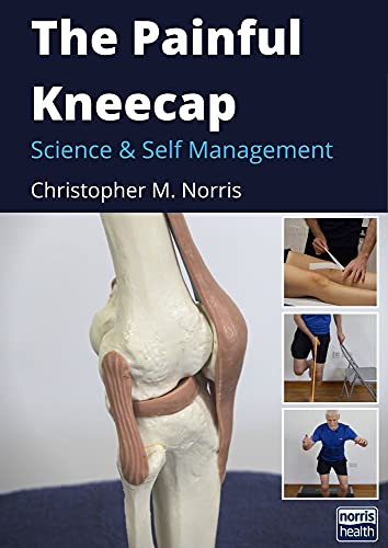 The Painful Kneecap: Science and Self Management (English Edition)
