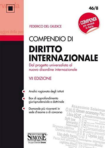 Compendio di diritto internazionale. Dal progetto universalista al nuovo disordine internazionale