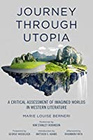 Journey through Utopia: A Critical Examination of Imagined Worlds in Western Literature (Freedom Press)