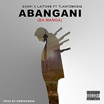 Abangani (Ba Manga) [feat. Tlhatzmusiq]