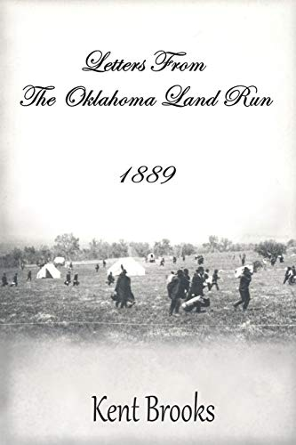 Letters from the Oklahoma Land Run: 1889 (Heading West)
