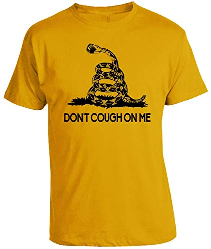 Don't Cough on Me Gadsden Flag Parody Shirt (Small, Gold)