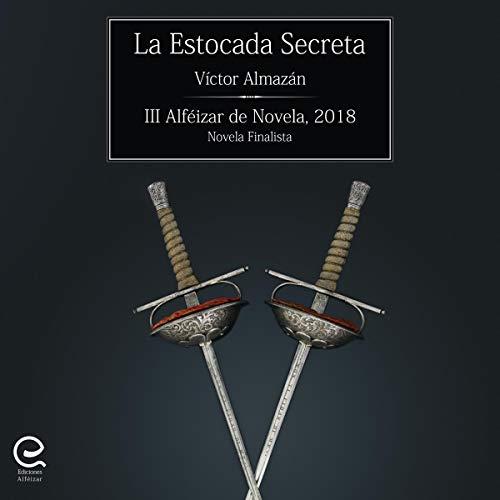 La estocada secreta [The Secret Lunge] audiobook cover art