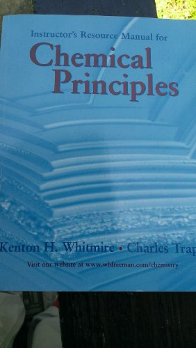 Chemical Principles: The Quest for Insight (Instructor's Resource Manual)