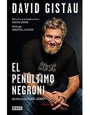 El penúltimo negroni: Artículos (1995-2019) (Crónica y Periodismo)