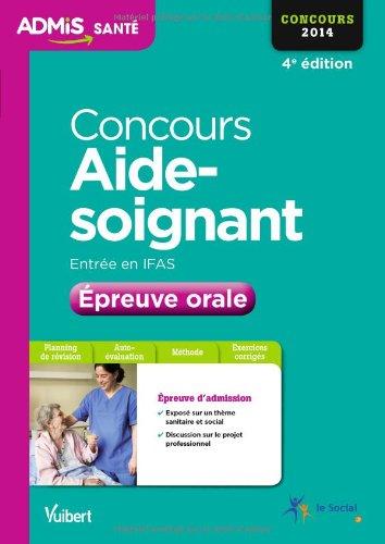 Concours Aide-soignant - Entrée en IFAS - Epreuve orale - Concours 2014