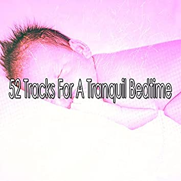 52 Tracks for a Tranquil Bedtime