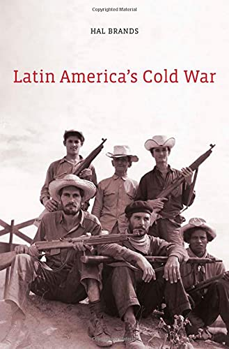 Compare Textbook Prices for Latin America's Cold War  ISBN 9780674064270 by Brands, Hal