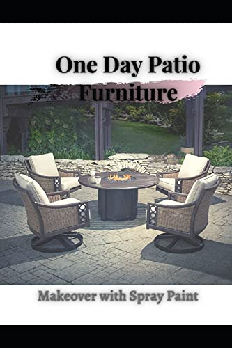 One Day Patio Furniture: Makeover with Spray Paint