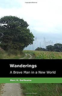 Wanderings: A Brave Man in a New World (The Faithful)