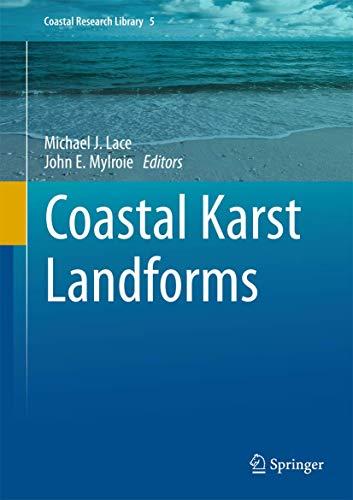 Coastal Karst Landforms (Coastal Research Library (5), Band 5)