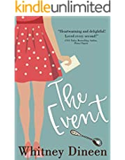 The Event: A Second Chance Coming Home Romantic Comedy (The Creek Water Series Book 1)