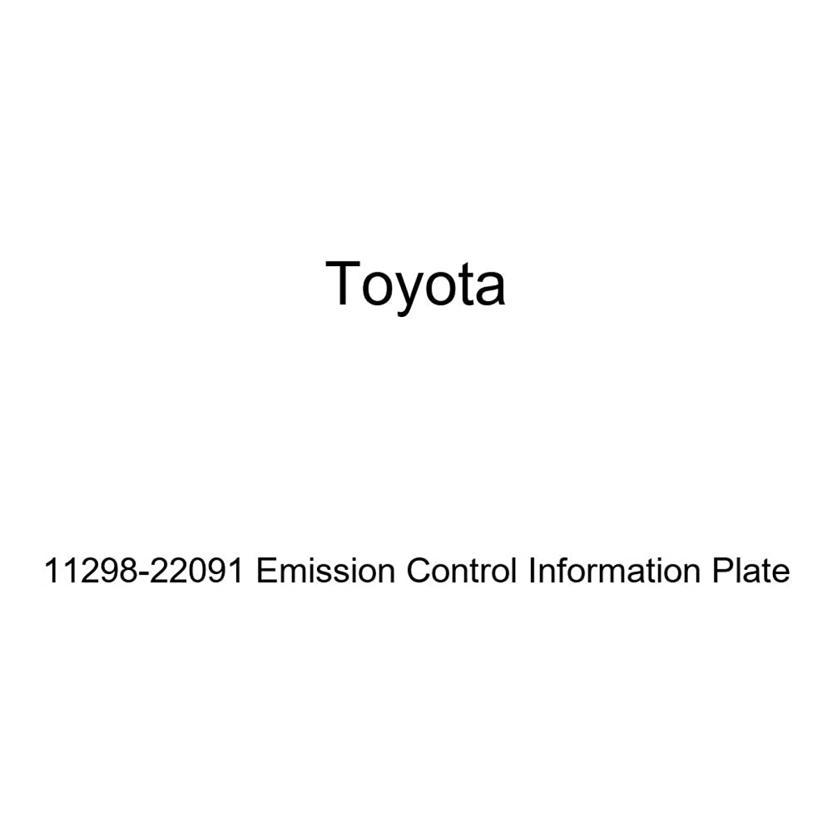 Genuine Toyota 11298-22091 Emission Control Information Plate