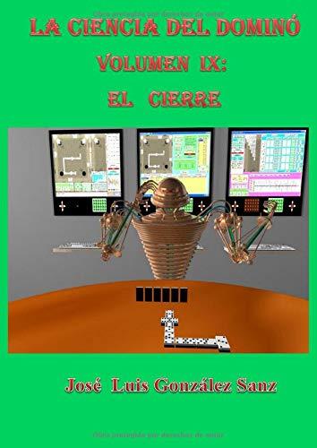 La ciencia del dominó-Vol. IX: El cierre