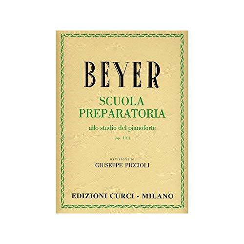 SCUOLA PREPARATORIA ALLO STUDIO DEL PIANOFORTE OP.101 - BEYER