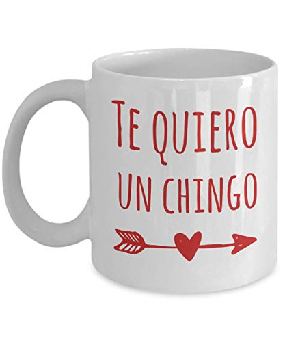 Amigos Mugs - Te Quiero Un Chingo - Novelty Cup White Coffee Mug Birthday Gift Valentines Day (11ounce)