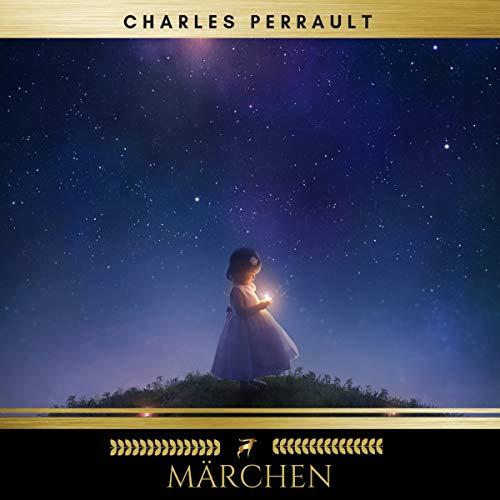 Märchen von Charles Perrault audiobook cover art