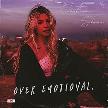 Over Emotional