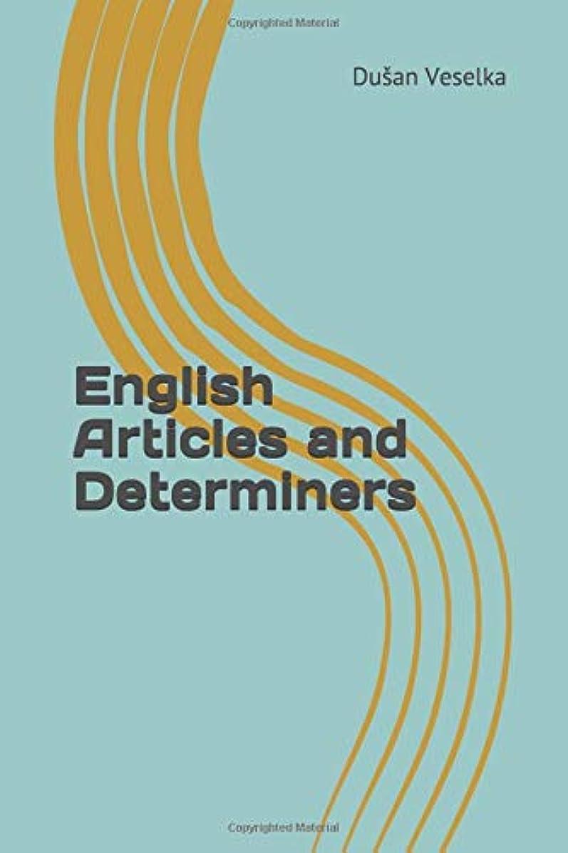 テセウス才能のある破滅的なEnglish Articles and Determiners