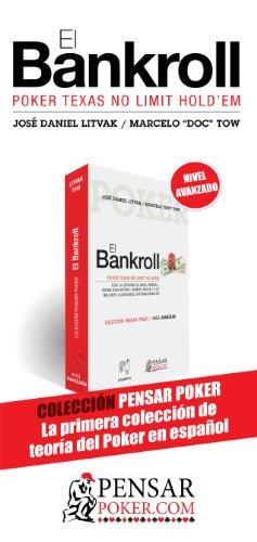 El Bankroll (Colección Pensar Poker nº 3)