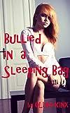 Bullied in a Sleeping Bag: A Rough Fertile First Time Futa Novella
