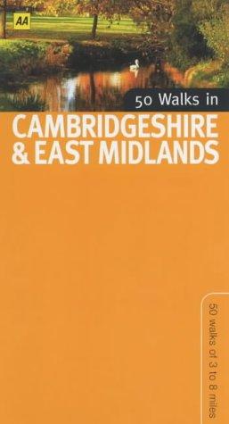 50 Walks in Cambridgeshire and East Midlands