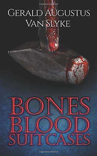 BONES BLOOD SUITCASES: Between The Lines (SUN CITIES series: BONES BLOOD SUITCASES, JUST AFTER MIDNIGHT)