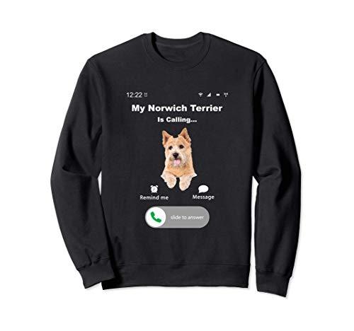My Norwich Terrier is Calling トレーナー