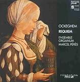 Johannes Ockeghem: Requiem (Gesamtaufnahme) - Ensemble Organum