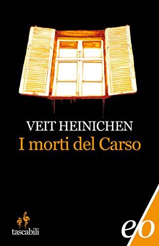 I morti del Carso (Proteo Laurenti Vol. 1)