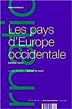 Les Pays d'Europe occidentale - Évolution politique, économique et sociale en Allemagne, Autriche, Belgique, Danemark... : édition 2000