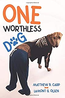 One Worthless Dog