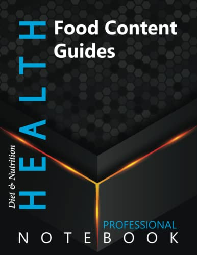 """Compare Textbook Prices for Health, Food Content Guides Ruled Notebook, Professional Notebook, Writing Journal, Daily Notes, Large 8.5"""" x 11"""" size, 108 pages, Glossy cover  ISBN 9798750058280 by Pro Health  Cre8tive Press"""