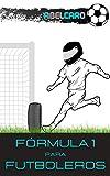 Fórmula 1 para futboleros