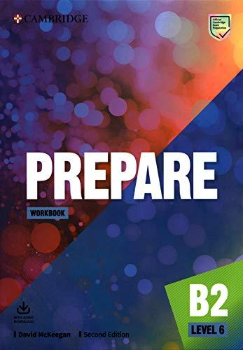 Prepare Second edition. Workbook with Audio Download. Level 6 (Cambridge English Prepare!)